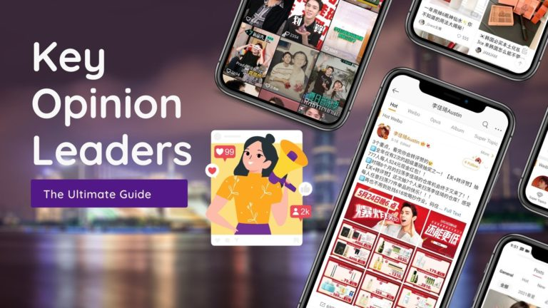 Le guide ultime du marketing des «KOL» ou influenceurs en Chine