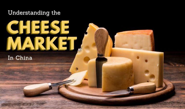 Comprendre le marché du fromage en Chine