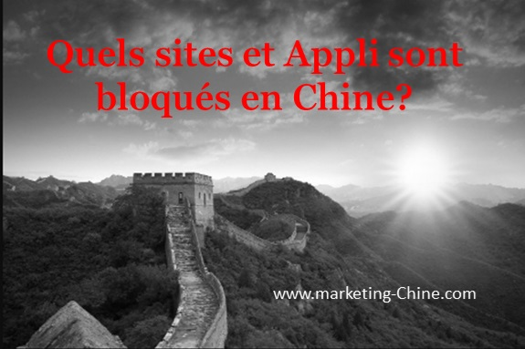 La liste des sites web et applications bloqués en Chine (2020)