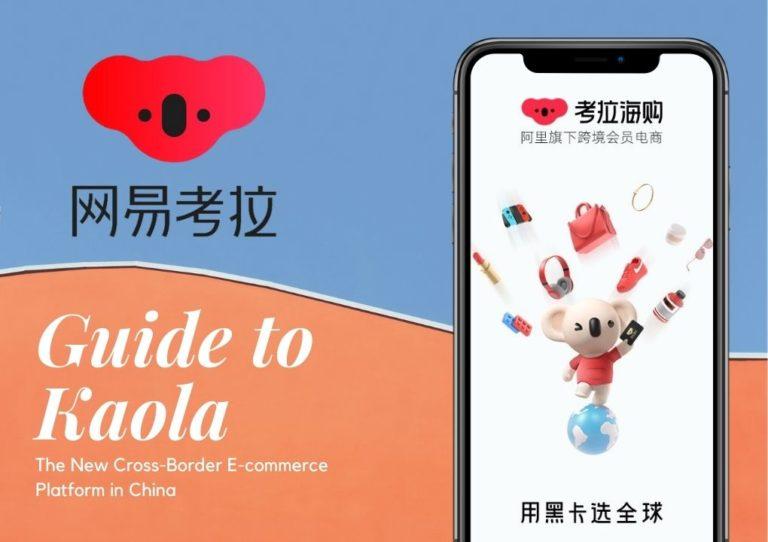 Guide complet de la vente sur Kaola pour le e-commerce crossborder en Chine