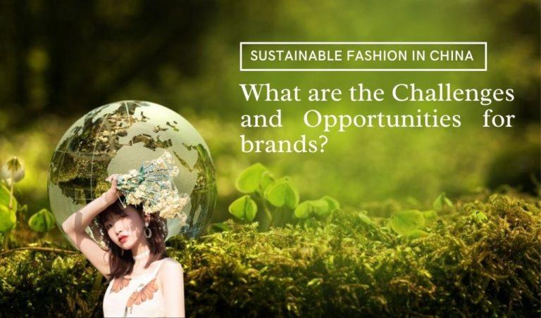 La mode durable en Chine : Quels sont les défis et les opportunités pour les marques ?